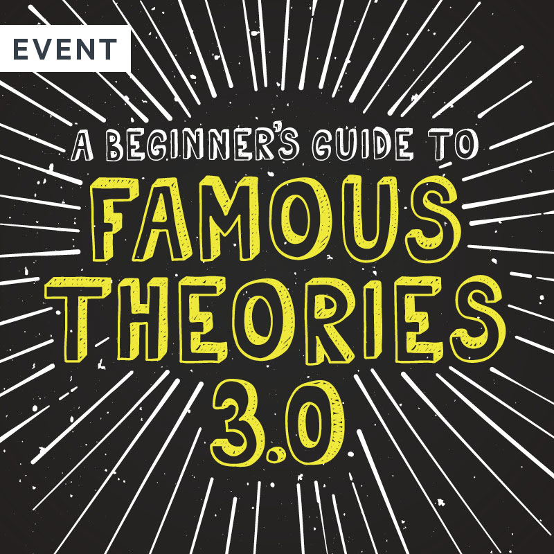 Beginner's Guide to Famous Theories 3.0