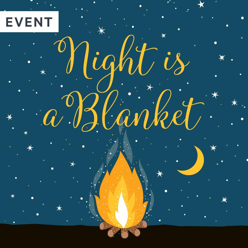 Night is a Blanket